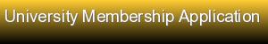 University Membership Application